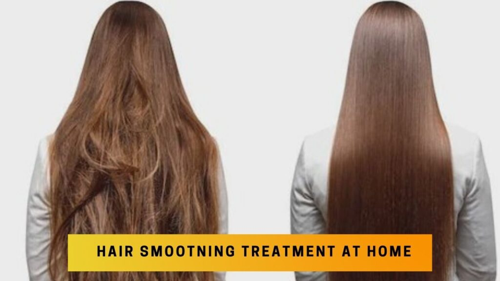 hair smoothing treatment at home